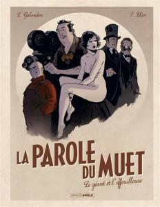 La parole du muet #1, Le géant et l'effeuilleuse, Bamboo, Laurent Galandon, Frédéric Blier