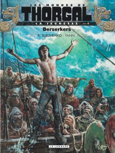 La jeunesse de Thorgal #4, Berserkers, Yann, Roman Surzhenko, Le Lombard