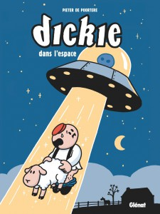 Dickie dans l'espace, Peter de Poortere, Dickie, Glénat