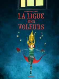 La Ligue des Voleurs, Jungle !, Maïa Mazaurette, Dagda