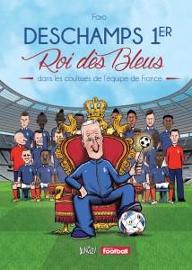Deschamps 1er Roi des bleus, Faro, Jungle!