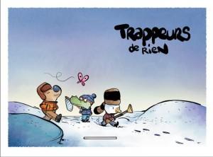 Trappeurs de Rien #1, Caribou, Thomas Priou, Olivier Pog, La Gouttière, dans la case