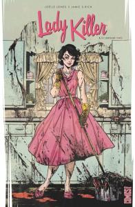 Lady Killer, A couteaux tirés, Glénat, Glénat Comics, Jamie S. Rich, Joëlle Jones, comics