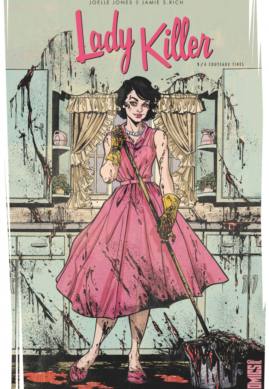 Lady Killer, A couteaux tirés, Glénat, Glénat Comics, Jamie S. Rich, Joëlle Jones