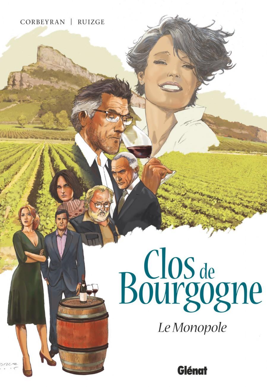Clo de Bourgogne #1, Le Monopole, Glénat, Corbeyran, Ruizge