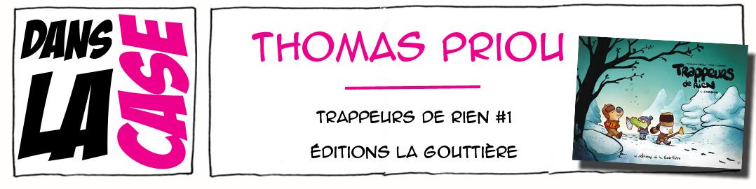 Dans la case, thomas priou, Olivier Pog, Caribou, éditions La Gouttière