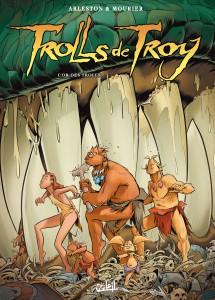 Trolls de Troy #21, L'or des Trolls, Christophe Arleston, Jean-Louis Mourier, Editions Soleil