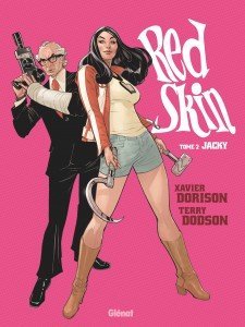 Red Skin #2, Jacky, Xavier Dorison, Terry Dodson, Glénat