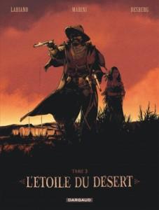 L'étoile du désert, tome 3, Marini, Desberg, Labiano, Dargaud