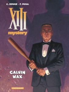 XIII Mystery, Calvin Wax, Corentin Rouge, Fred Duval, Dargaud
