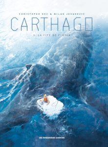 Carthago #5, La cité de Platon, Christophe Bec, Milan Jovanovic, Les humanoïdes Associés