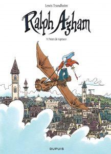 Ralph Azham #9, Point de rupture, Lewis Trondheim, Dupuis