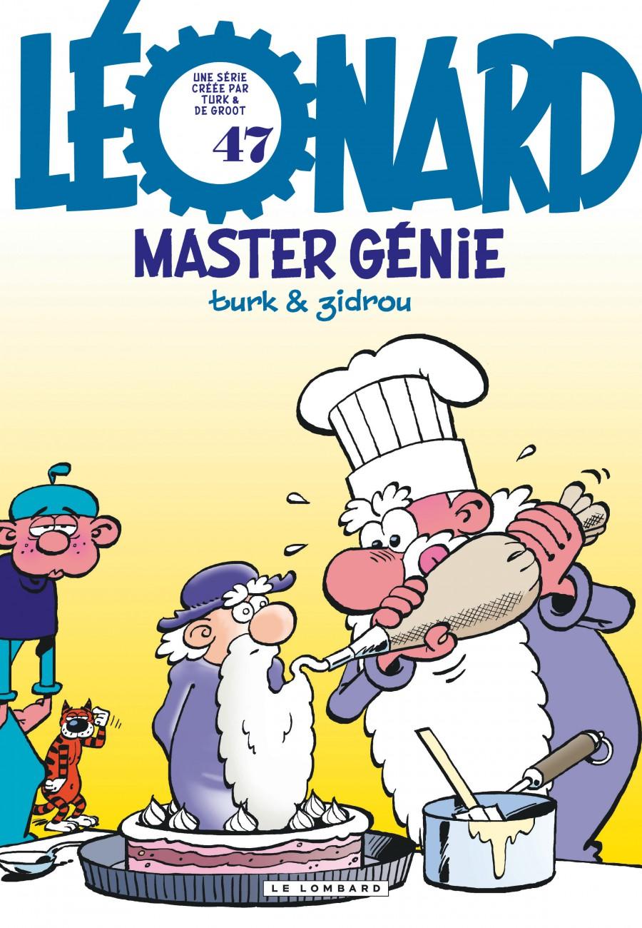 Léonard #47, Master Génie, Bob de Groot, Zidrou, Turk, Le Lombard