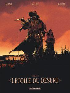 L'étoile du désert, Marini, Desberg, Labiano, Dargaud