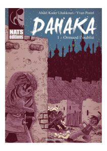 Dahaka #1, Ormazd l'oublié, Nats éditions, Yvan Postel, Abdelkader Lhakkouri