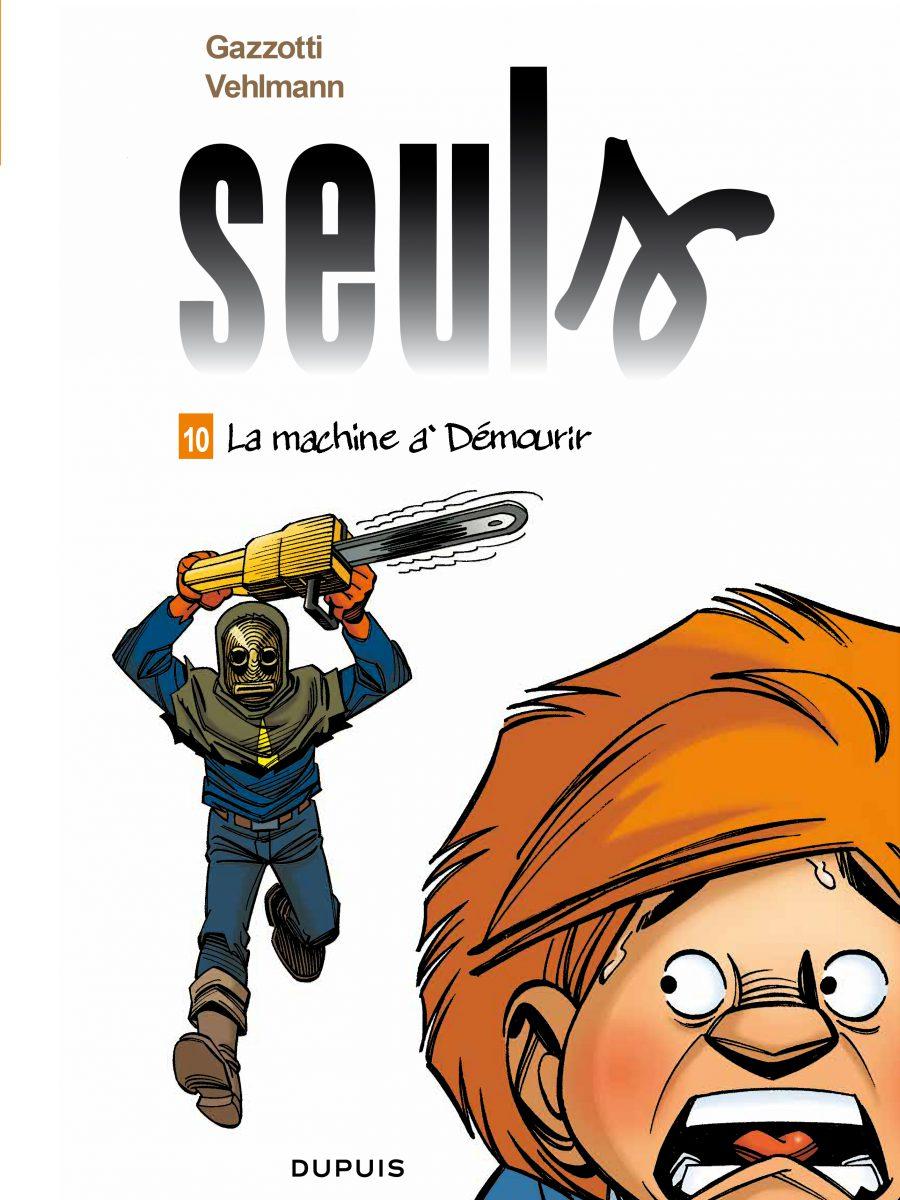 La machine à démourir, Seuls #10, Bruno Gazzotti, Fabien Velhmann; Dupuis