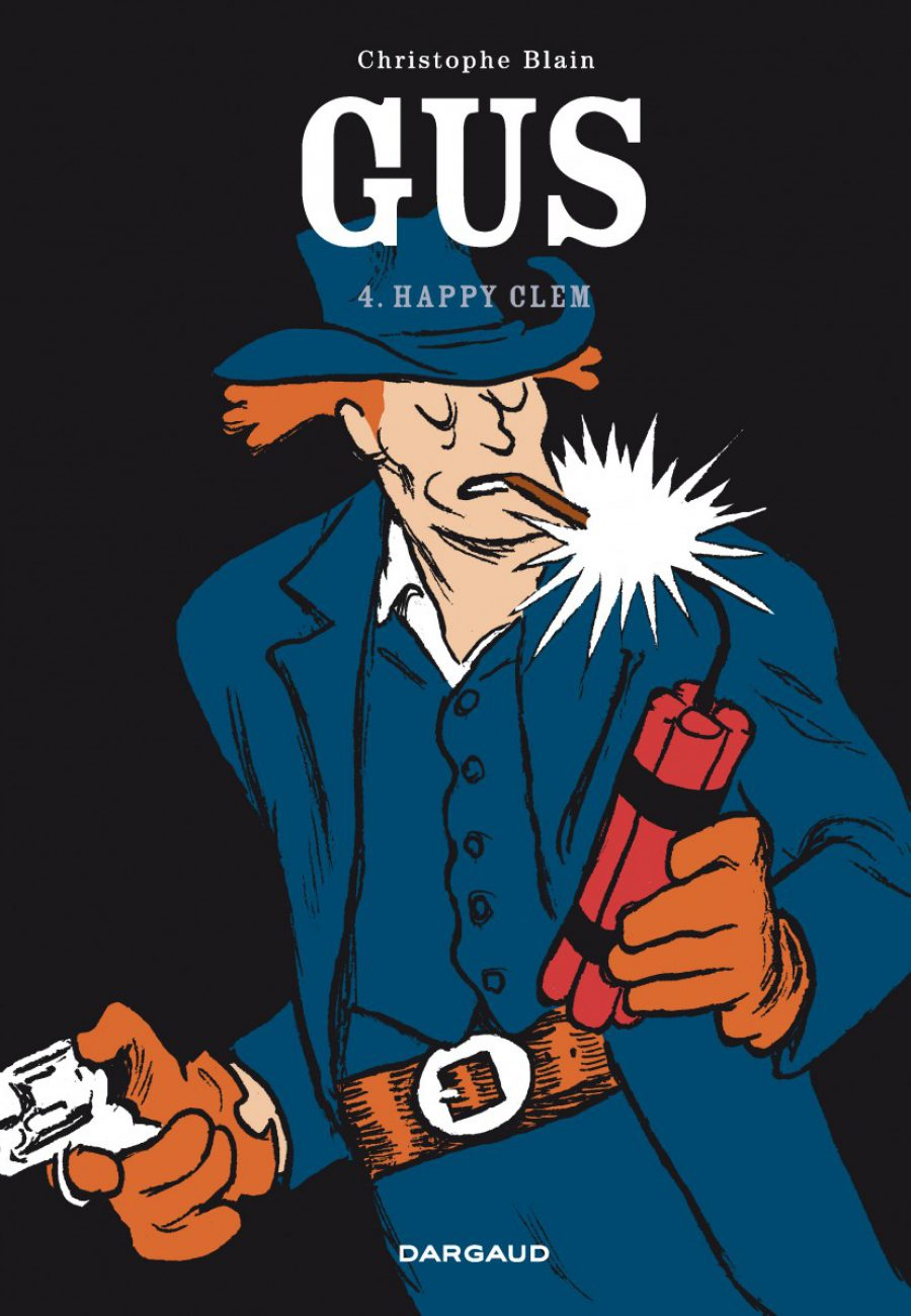 Gus #4, Happy Clem, Christophe Blain, Dargaud