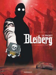 Le projet Bleiberg #1, les fantômes du passé, Le Tendre, Peynet, S. Khara, Dargaud