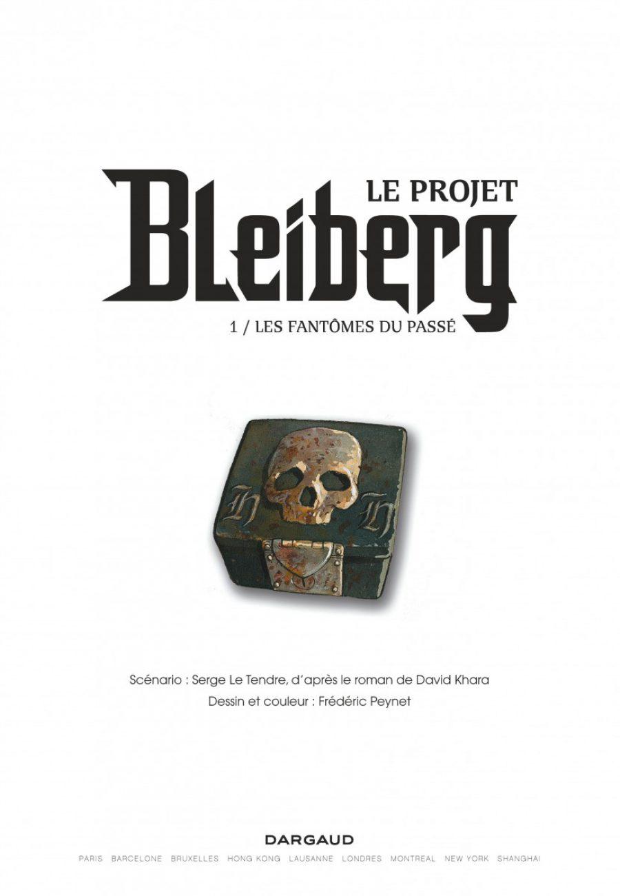 Le projet Bleiberg #1, les fantômes du passé, Le Tendre, Peynet, S. Khara, Dargaud-page1-1200