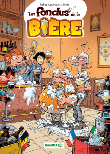 Les Fondus de la bière, Hervé Richez, Stédo, Bamboo