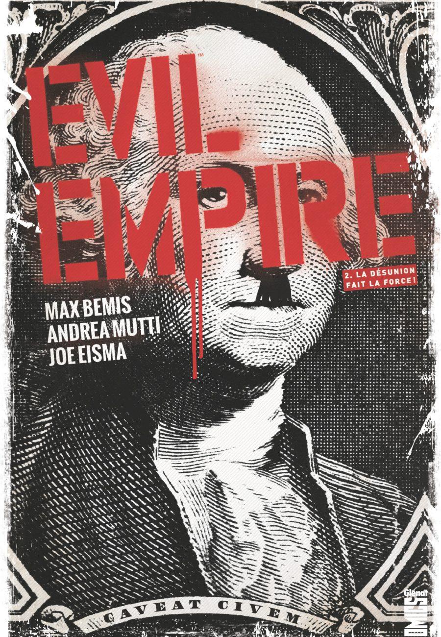 Evil Empire, La désunion fait la force, Glénat, Bemix, Getty