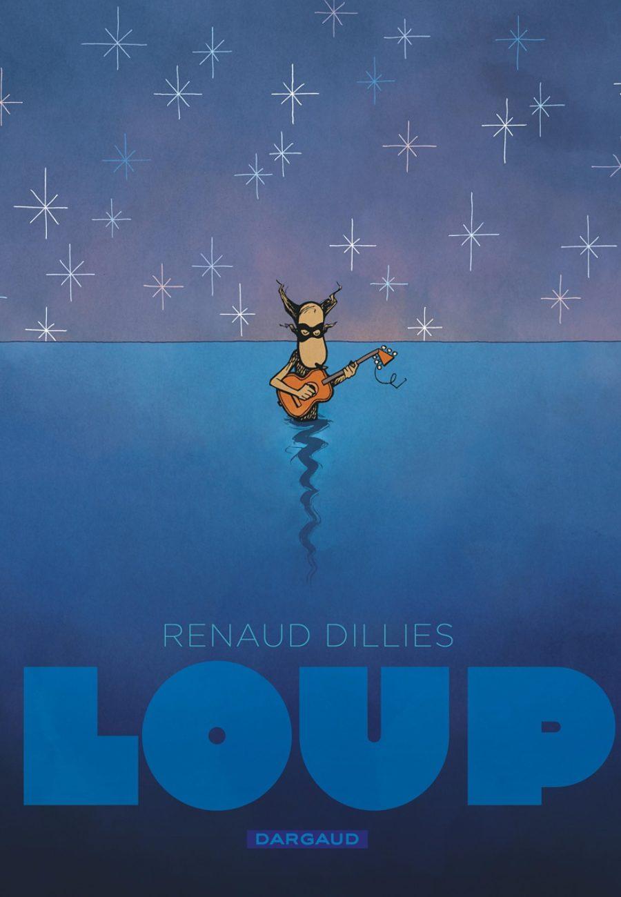 Loup, Renaud Dillies, Dargaud