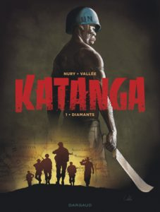 Katanga #1, Diamants, Nury, Vallée, Dargaud