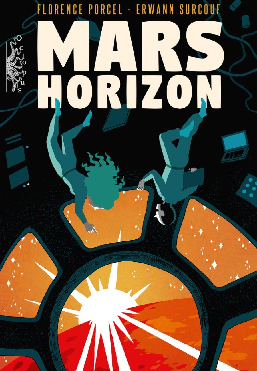 Mars Horizon, Florence Porcel, Erwann Surcouf, Delcourt