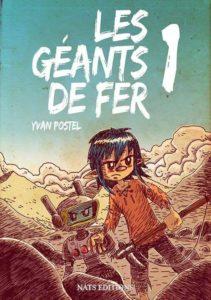 Les géants de fer #1, Yvan Postel, Nast éditions