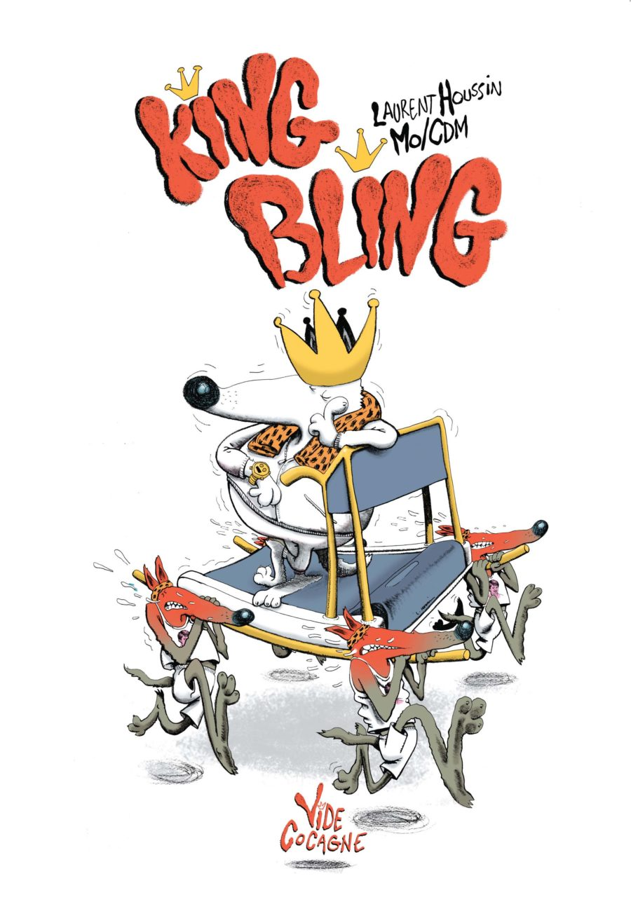 King Bling, Laurent Houssin, Mo/CdM, Vide Cocagne