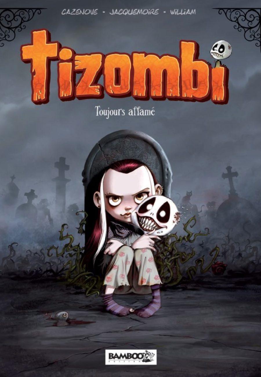 Tizombi #1, Toujours Affamé !, bamboo édition