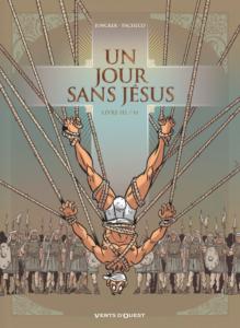 Un jour sans Jésus #3, Glénat, Nicolas Juncker, Chico Pacheco