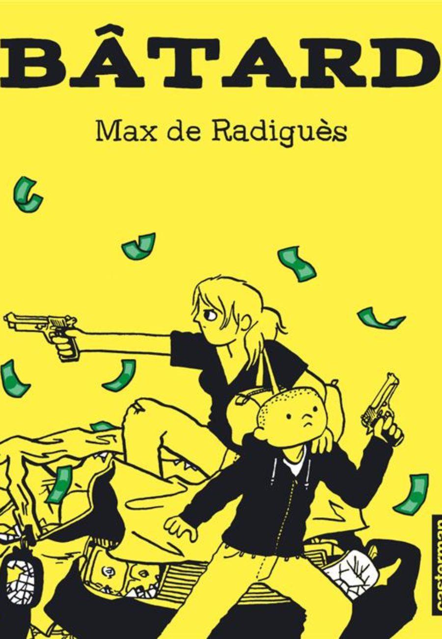 Bâtard, Max de Radiguès, Caterman