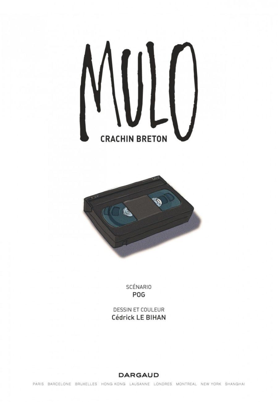 Mulo #1, Crachin Breton, Dargaud, Le Bihan, Pog-page3-1200