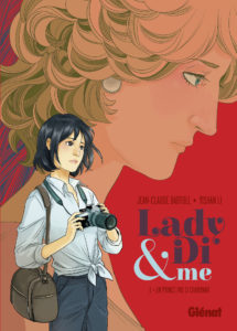 Lady Di & Me, Un prince pas si charmant, Glenat, Jean-claude Bartoll, Yishan Li
