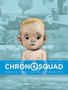 Chronosquad #4, Grégory Panaccione, Giorgio Albertini, Delcourt