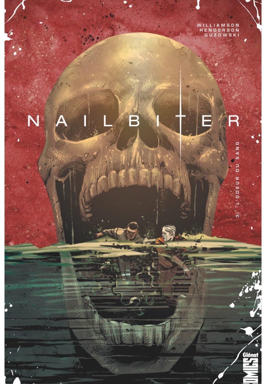 Nailbiter #3, L'odeur du sang, Glénat, Williamson, Henderson