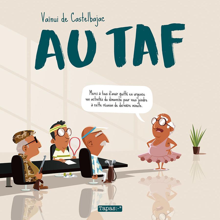 Au taf, Vaïni de Castelbajac, Delcourt