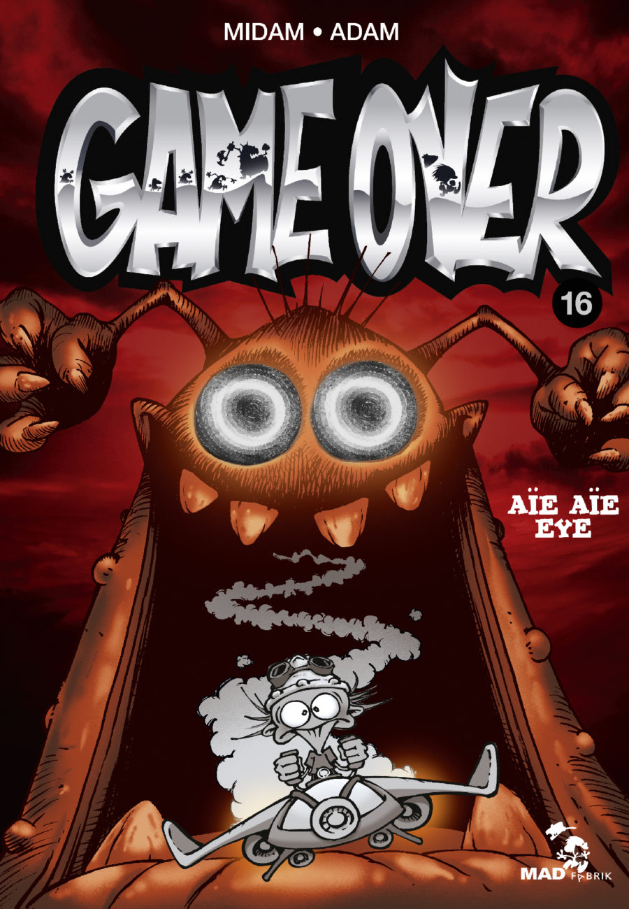 Game Over, Aïe Aë eye, Glénat, Midam