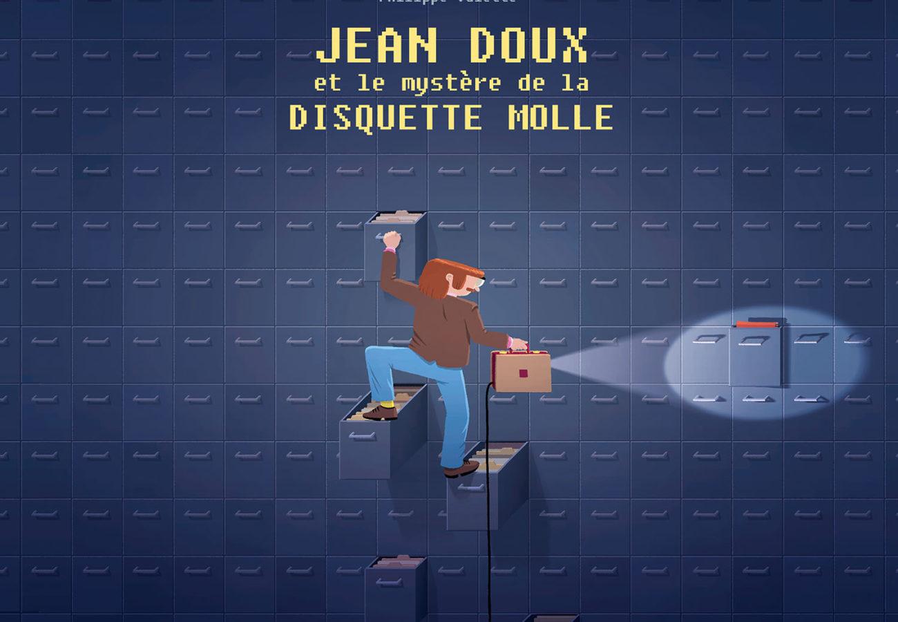 Jean Doux et le mystère de la disquette molle, Delcourt, Philippe Valette