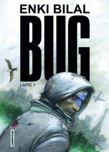 Bug, enki Bilal, Casterman
