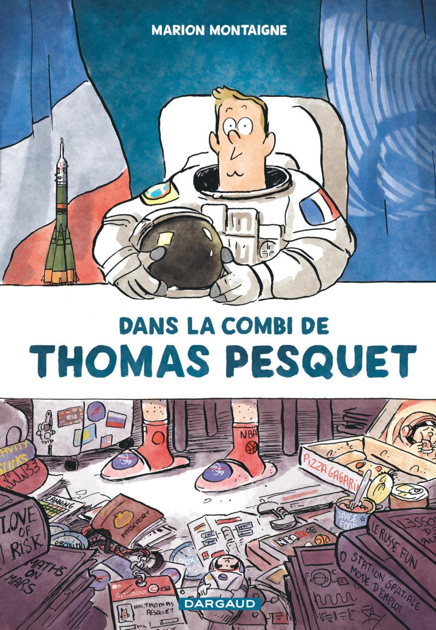 Dans la comni de Thomas Pesquet, Marion Montaigne, Dargaud