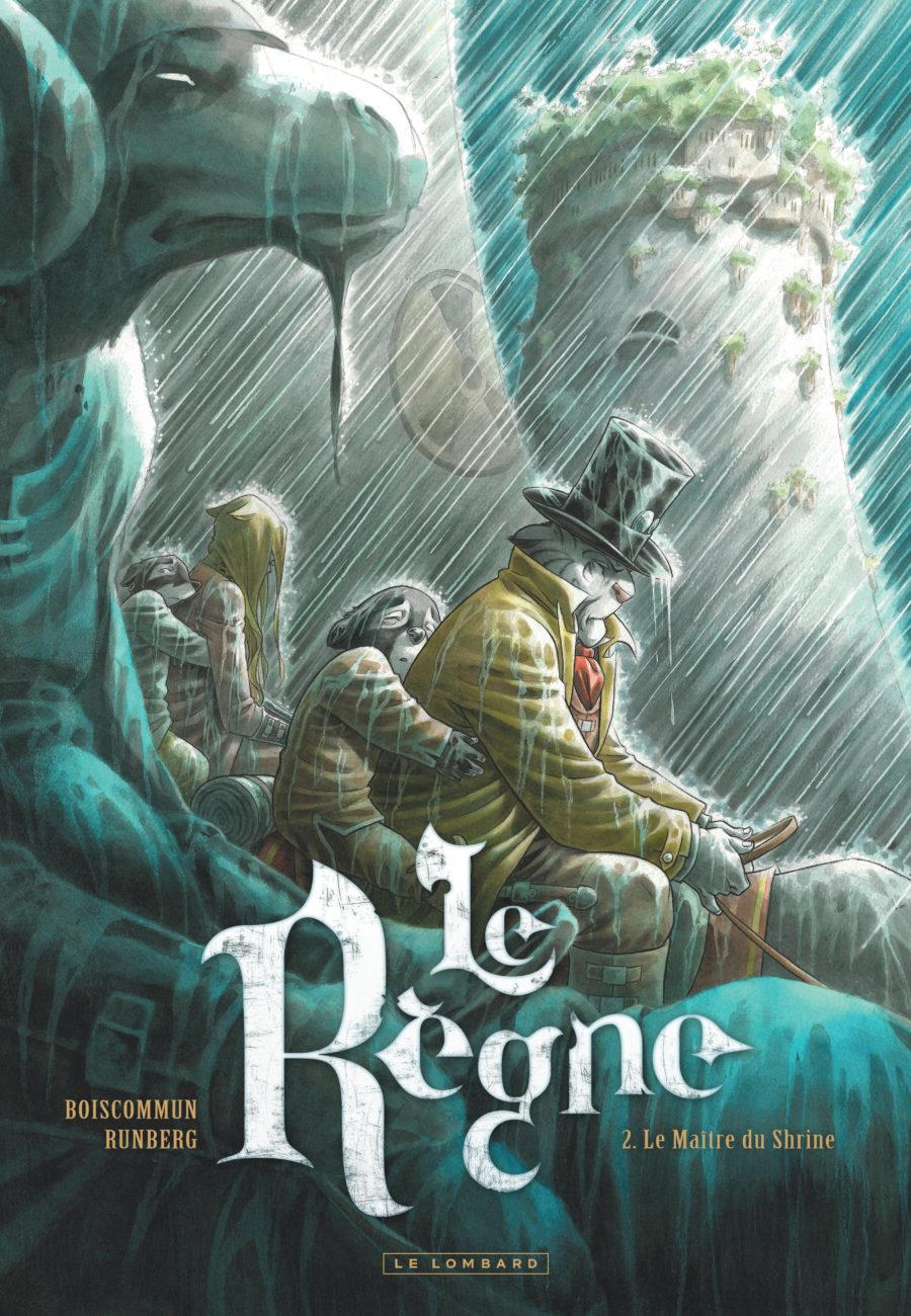 Le Règne #2, Le Maître du Shrine, Le Lombard, Runberg, Boiscommun