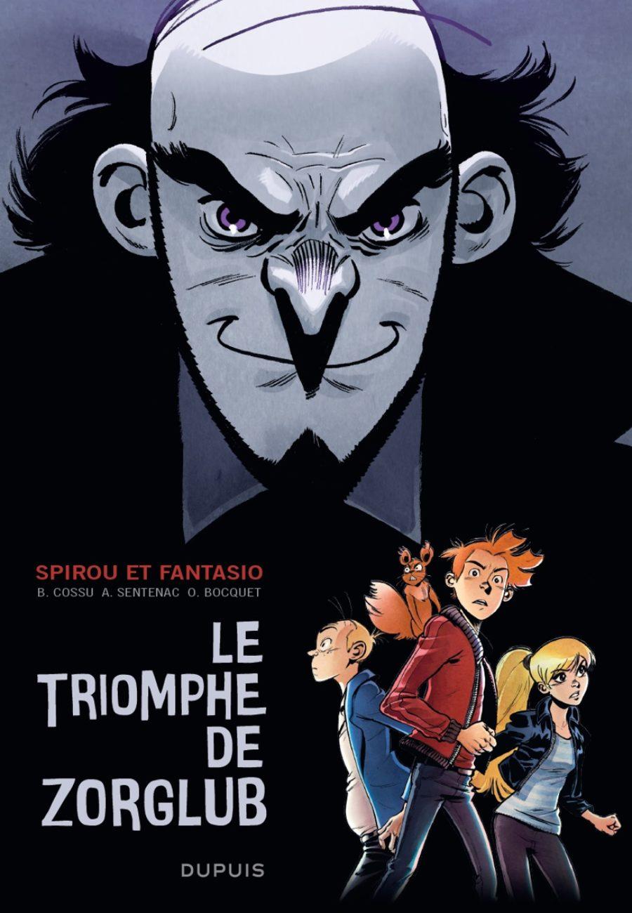 Le triomphe de Zorglub, Dupuis, Brice Cossu, Olivier Bocquet, Alexis Santennac