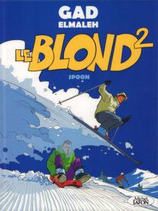 Le Blond #2, Gad Elmaleh, Michel Lafon