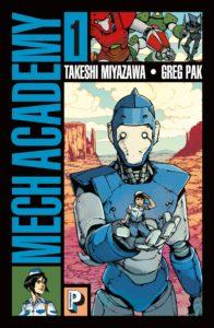 Mech Academy, Greg Pak, Takeshi Miyazawa, Casterman
