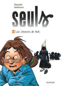 Seuls #11, Les cloueurs de nuit, Dupuis, Gazzotti, Vehlmann