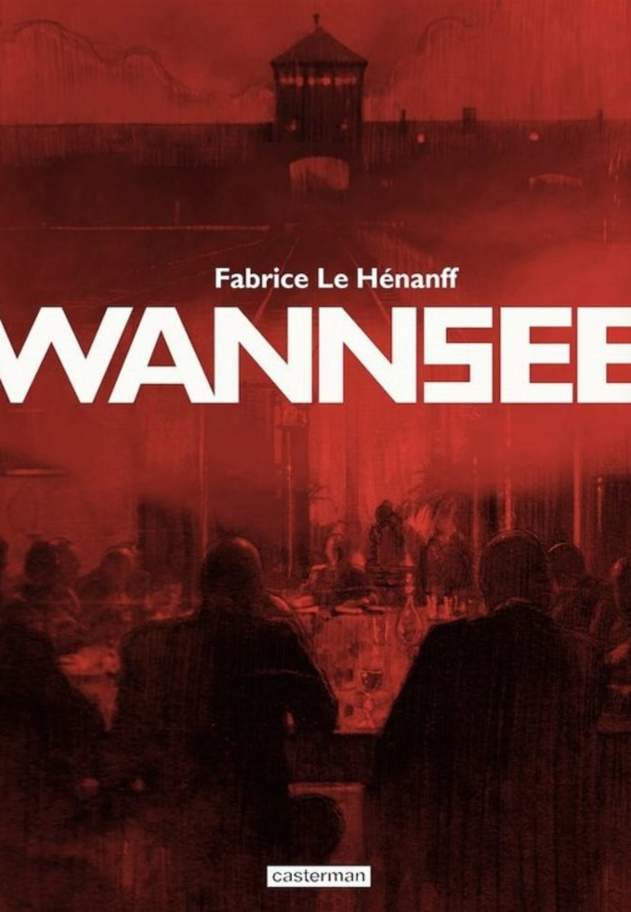 Wannsee, Fabrice Le Hénanff, Casterman