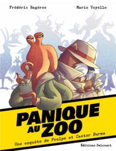 Panique au zoo, Delcourt, Bagères, Voyelle