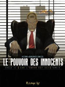 Le pouvoir des innocents, Car l'enfer est ici #5, 11 septembre, futuropolis